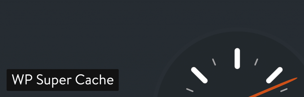 wp super cache plugin 1 1024x329 - 7 تا از بهترین افزونه های کش وردپرس برای افزایش سرعت